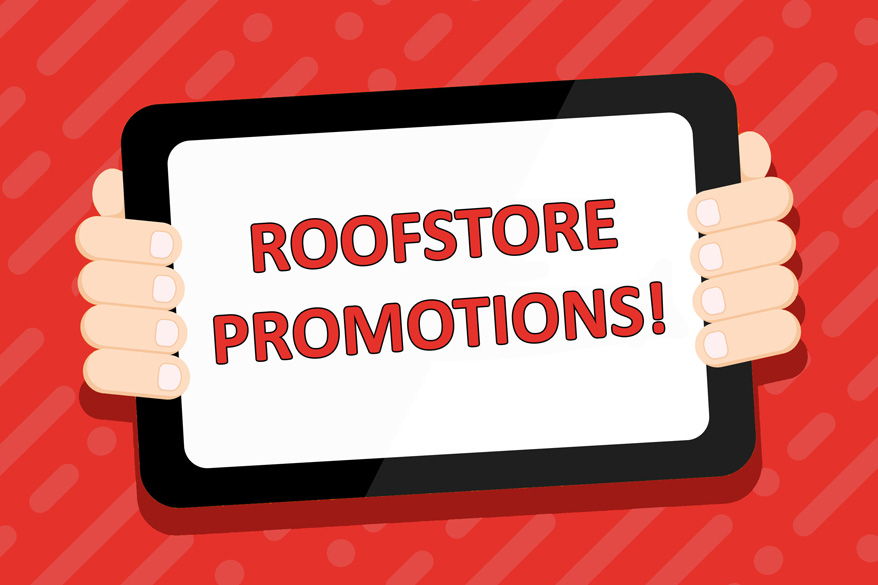 roofstore promotions